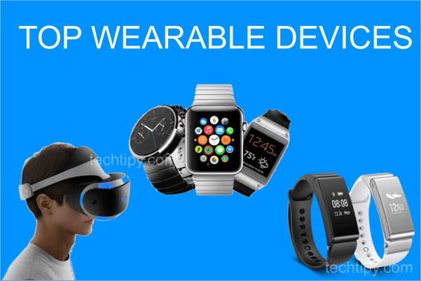 Top Wearable Devices