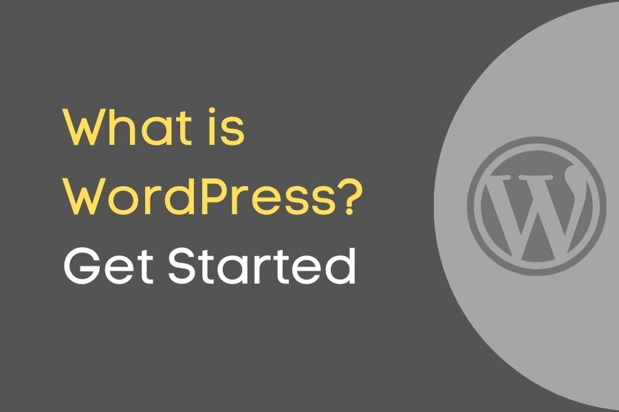 What is wordPress. get started